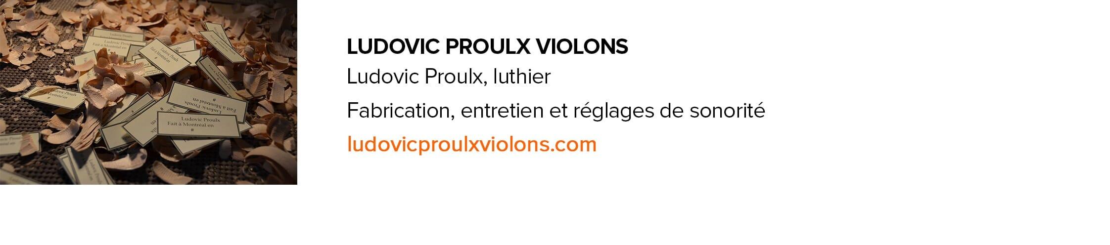 Ludovic Proulx luthier Quebec violon